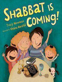 Shabbat: Shabbat Is Coming!, Tracy Newman