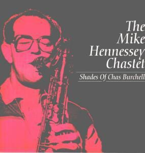 Shades Of Chas Burchell (Vinyl), Mike Chastet Hennessey