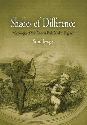 Shades of Difference, Sujata Iyengar