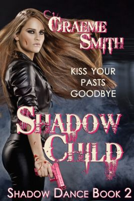 Shadow Dance: Shadow Child, Graeme Smith