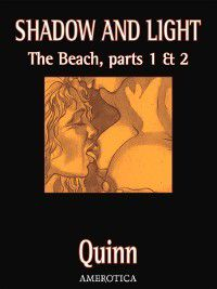 Shadow & Light: The Beach, Parts 1 and 2, Parris Quinn