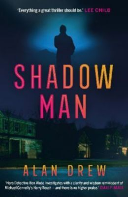Shadow Man, Alan Drew
