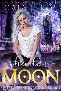 Shadow Moon, Gaja J. Kos