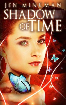 Shadow of Time, Jen Minkman