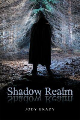 Shadow Realm, Jody Brady