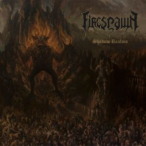 Shadow Realms (Vinyl), Firespawn