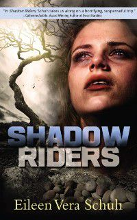 Shadow Riders, Eileen Vera Schuh