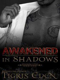 Shadow Unit: Awakened In Shadows, Tigris Eden