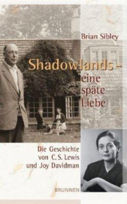 Shadowlands - eine späte Liebe - Brian Sibley pdf epub