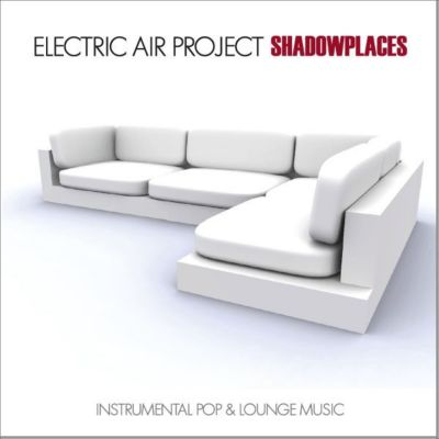 Shadowplaces, Electric Air Project