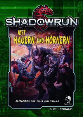 Shadowrun 5, Mit Hauern und Hörnern