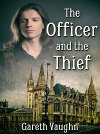 Shadows and Spell Light: The Officer and the Thief, Gareth Vaughn