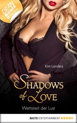 Shadows of Love: Wettstreit der Lust - Shadows of Love, Kim Landers