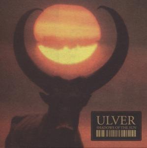 Shadows Of The Sun, Ulver