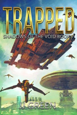 Shadows of the Void: Trapped (Shadows of the Void, #7), J.J. Green