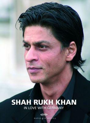 Shah Rukh Khan: In Love with Germany, Shahrukh Khan