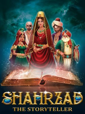 Shahrzad - The Storyteller