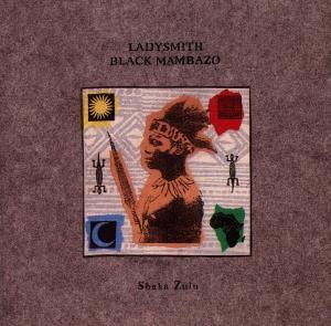Shaka Zulu, Ladysmith Black Mambazo