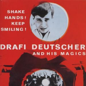 Shake Hands! Keep Smiling!, Drafi And His Magics Deutscher