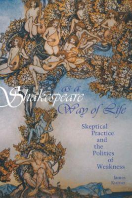Shakespeare as a Way of Life, James Kuzner