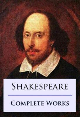 Shakespeare Complete Works, William Shakespeare
