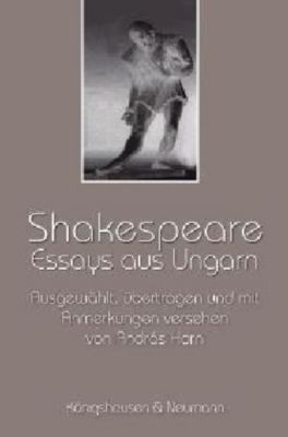 Shakespeare: Essays aus Ungarn