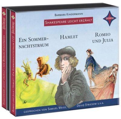 Shakespeare leicht erzählt - 3er-Box: Romeo und Julia, Hamlet, Sommernachtstraum, 3 Audio-CDs, William Shakespeare