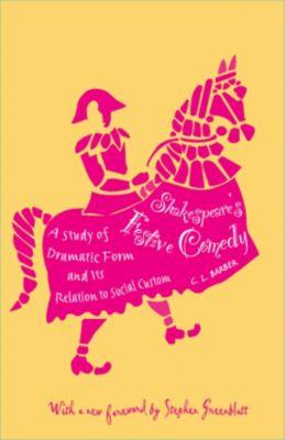 Shakespeare's Festive Comedy, Cesar Lombardi Barber