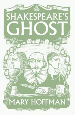 Shakespeare's Ghost, Mary Hoffman