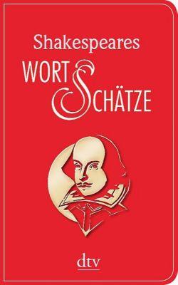 Shakespeares Wort-Schätze - William Shakespeare  