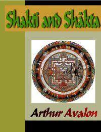 Shakti and Shakta, Arthur Avalon