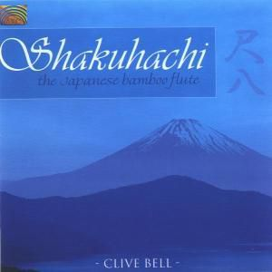 Shakuhachi-The Japanese Bamboo, Clive Bell