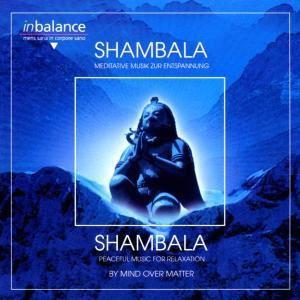 Shambala, Mind Over Matter