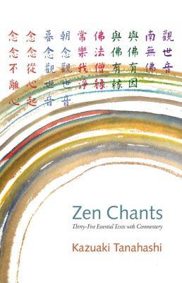 Shambhala: Zen Chants, Kazuaki Tanahashi