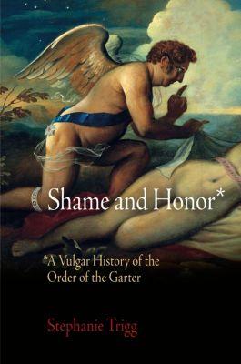 Shame and Honor, Stephanie Trigg