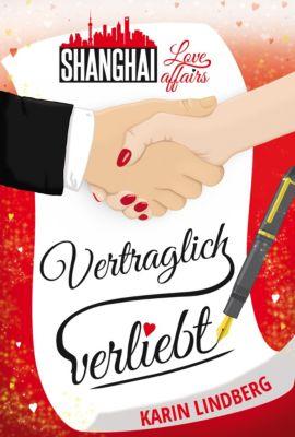 Shanghai Love Affairs: Vertraglich verliebt, Karin Lindberg