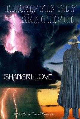 Shangri-Love, Max Storm