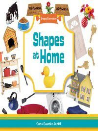 Shapes Everywhere: Shapes at Home, Oona Gaarder-Juntti