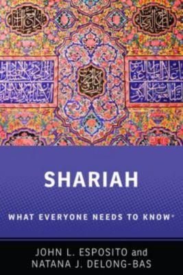 Shariah, John L. Esposito, Natana J. DeLong-Bas