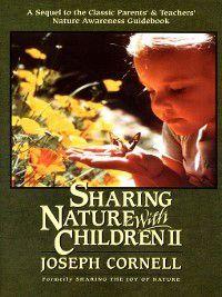 Sharing Nature with Children, Volume 2, Joseph Cornell