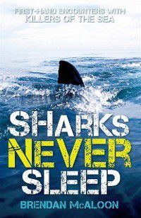 Sharks Never Sleep, McAloon Brendan