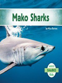 Sharks Set 1: Mako Sharks, Nico Barnes