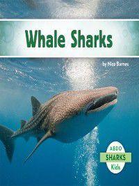 Sharks: Whale Sharks, Nico Barnes