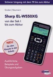 Sharp EL-W550XG von der Sek I bis zum Abitur -  pdf epub