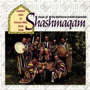 Shashmaqam-Music Of The Bukh, Shashmaqam
