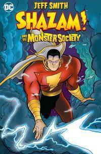 Shazam! und die Monster Society - Jeff Smith |