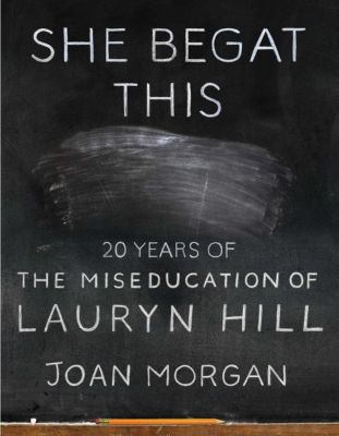 She Begat This, Joan Morgan