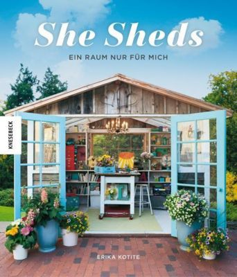 She Sheds - Erika Kotite |