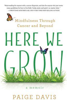 She Writes Press: Here We Grow, Paige Davis