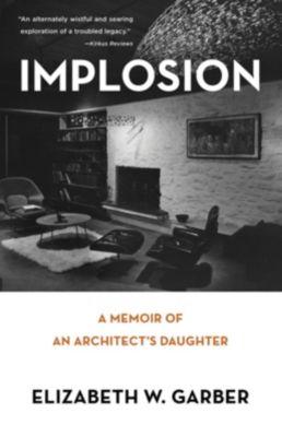 She Writes Press: Implosion, Elizabeth W. Garber